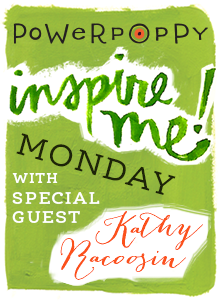 PP_Blog_InspireMeMonday_Badge_KathyRacoosin